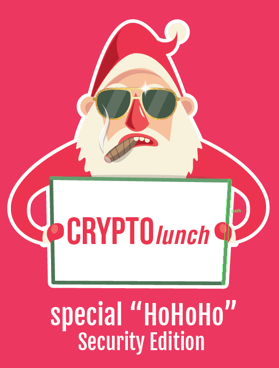 "CRYPTOlunch special ""HoHoHo"" Security Edition"